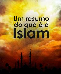 Um resumo do que é o Islam