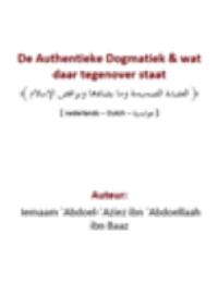 De Authentieke Dogmatiek &amp: wat daar tegenover staat