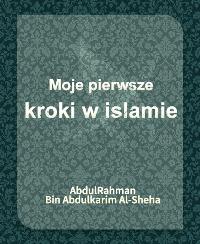 Moje pierwsze kroki w islamie