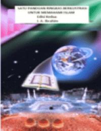 SATU PANDUAN RINGKAS BERILUSTRASI UNTUK MEMAHAMI ISLAM