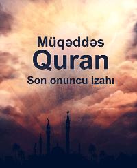 Müqəddəs Quran Son onuncu izahı