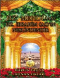 Hz. Mehdi (a.s.) Hz. İbrahim (a.s)&#039:ın Neslindendir