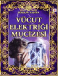 Vücut Elektriği Mucizesi