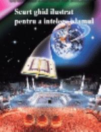 Scurt ghid ilustrat pentru a intelege islamul