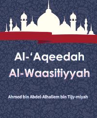 Al-'Aqeedah Al-Waasitiyyah