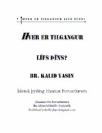Hver er tilgangur lífs þíns?