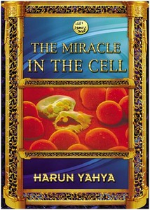 هارون يحيى-miracle_in_the_cell