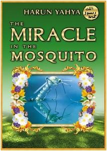 هارون يحيى-miracle_in_the_mosquito_2