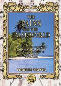 هارون يحيى-pains_of_the_false_world_2e